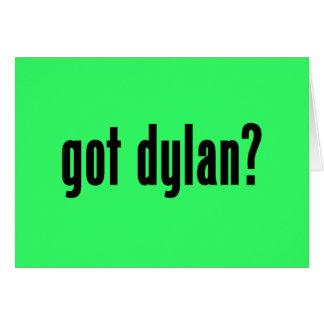 got dylan? card
