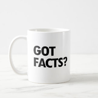 GOT FACTS - - Pro-Science - Coffee Mug