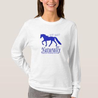 got gait? Naturally Tennessee Walking Horse T-Shirt