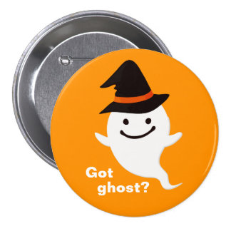 Got Ghost - Cute and Funny Happy Halloween Pins