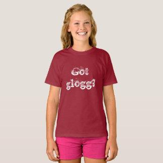 Got glogg Swedish language saying traveled T-Shirt