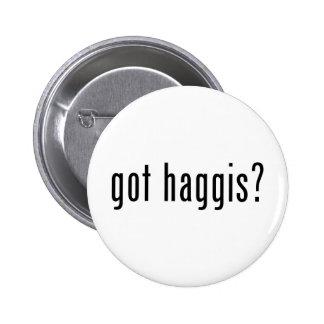 got haggis? pins