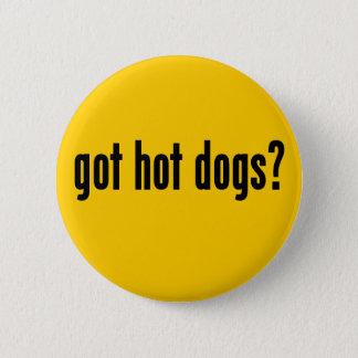 got hot dogs? 6 cm round badge