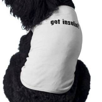 got insulin? shirt