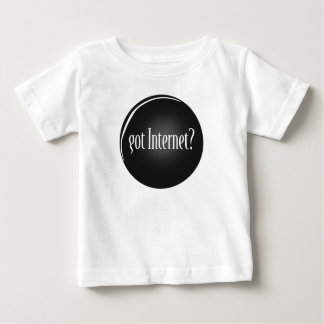 """Got Internet"", Internet, text Got Internet Baby T-Shirt"
