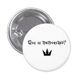 Got it Memorized? 3 Cm Round Badge
