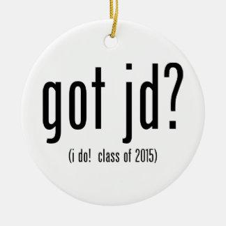 got jd? (i do! class of 2015) round ceramic decoration