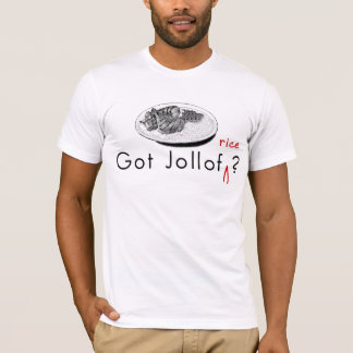 Got Jollof T-Shirt