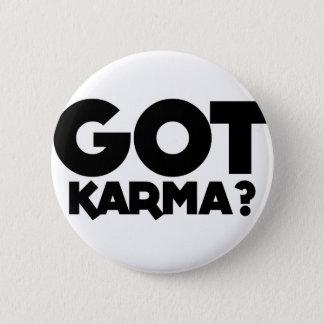 Got Karma, text words 6 Cm Round Badge