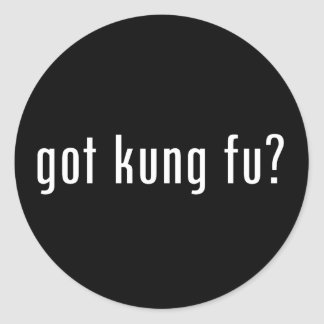 got kung fu? classic round sticker