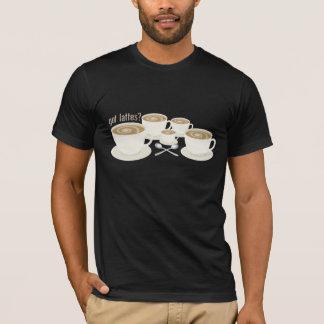 got lattes? T-Shirt