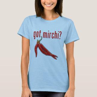 Got Mirchi? T-Shirt