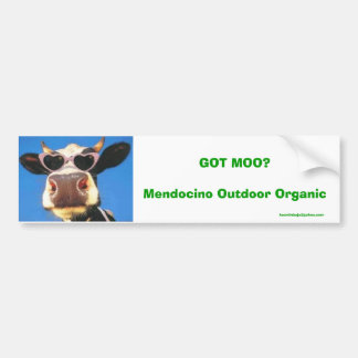 GOT MOO? Mendocino Outdoor Organic Bumper Sticker