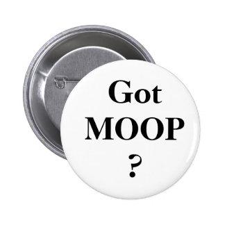 Got MOOP? 6 Cm Round Badge