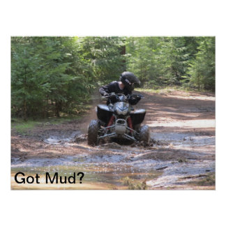 'Got Mud?' Poster