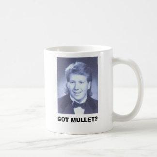 GOT MULLET? COFFEE MUG