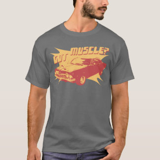 Got Muscle? T-Shirt