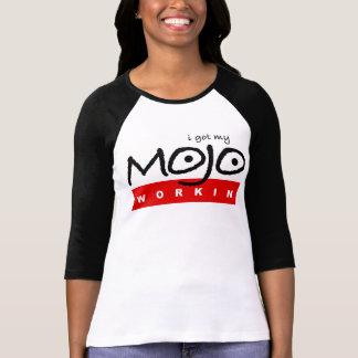 Got My Mojo Workin' T-Shirt