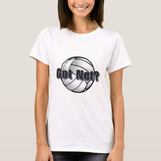 Got Net? Volleyball T-Shirt