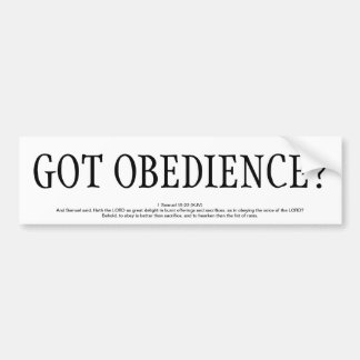 GOT OBEDIENCE? BUMPER STICKER