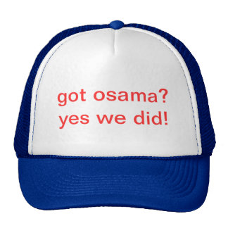 got osama? yes we did! cap