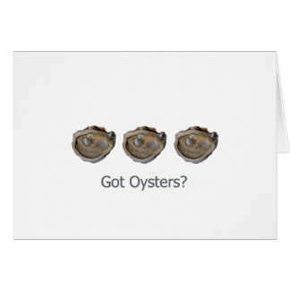 got oysters? card