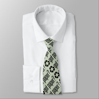 got paper? Recycling Sign Tie