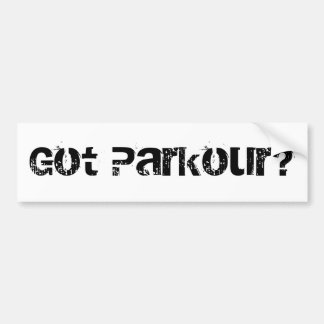 Got Parkour? Bumper Sticker
