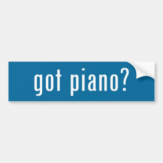 got piano? bumper sticker