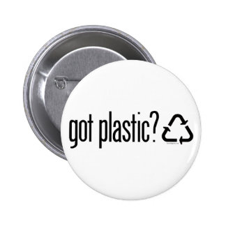 got plastic? Recycling Sign 6 Cm Round Badge
