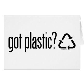 got plastic? Recycling Sign Greeting Cards