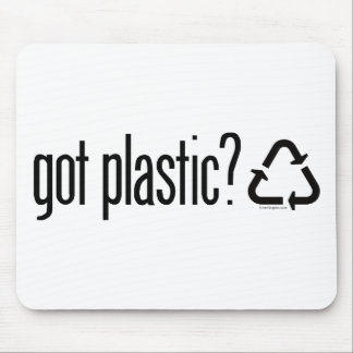 got plastic? Recycling Sign Mousepad
