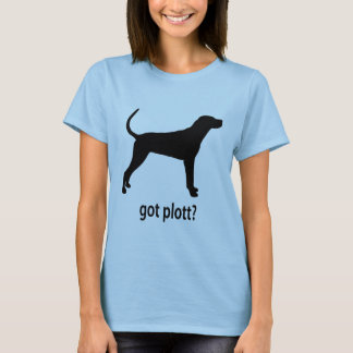 Got Plott Hound T-Shirt