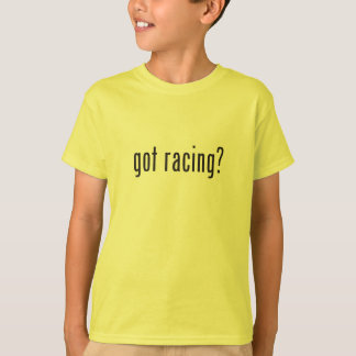 got racing? T-Shirt