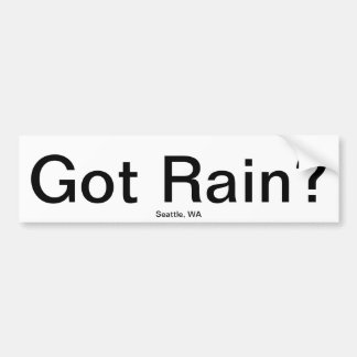 Got Rain? Bumper Sticker