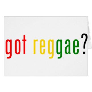 got reggae? greeting card