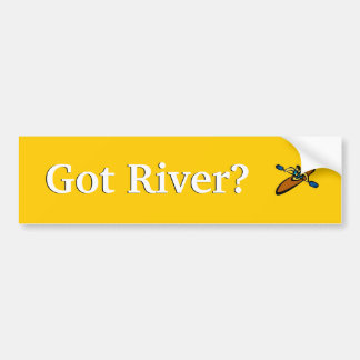 Got River? Bumper Sticker
