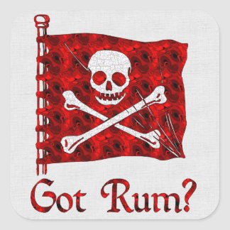 Got Rum? Square Sticker