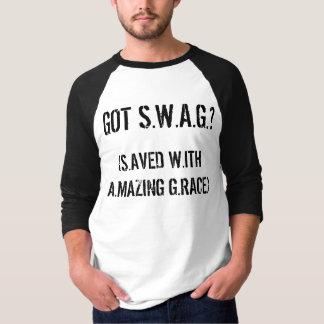 Got S.W.A.G.? Shirt