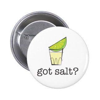 Got Salt? Tequila Shot with Lime 6 Cm Round Badge