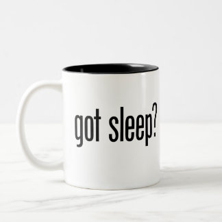 Got Sleep? Coffee Mug