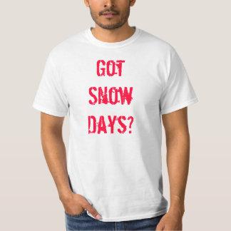 Got Snow Days? T-Shirt