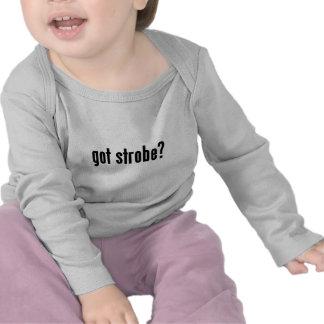 got strobe? shirt