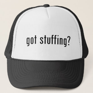 got stuffing? trucker hat