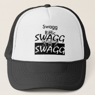 got swagga, swagga, SwaggRiffic Trucker Hat