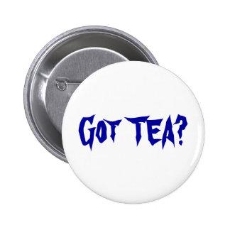 Got TEA Pinback Button