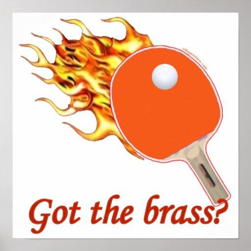 Got The Brass Flaming Ping Pong Print