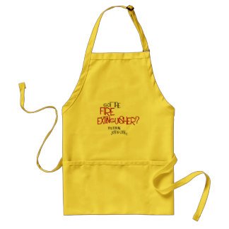 got the fire extinguisher? adult apron