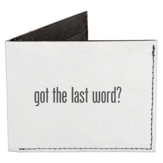 got the last word