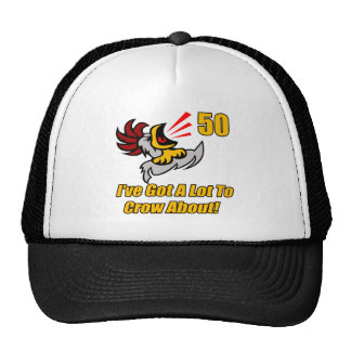 Got To Crow 50th Birthday Gifts Cap